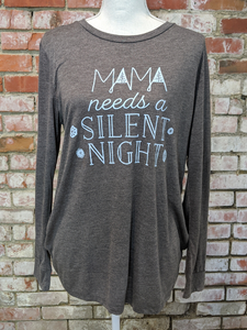 Mama Needs a Silent Night Top