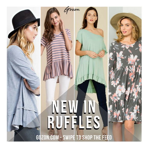 Instagram Post - Ruffles: New Arrivals - GOZONCOM - 2/01/2018