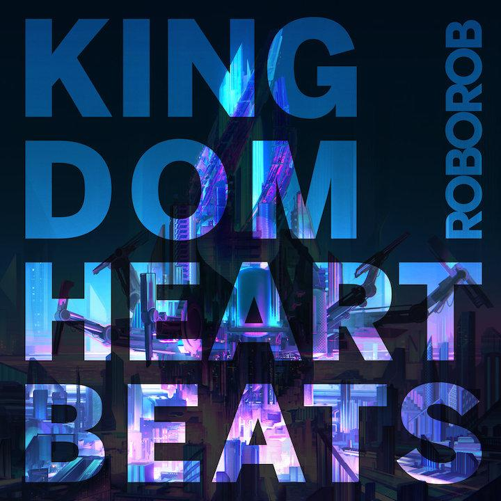 Kingdom Heartbeats LP