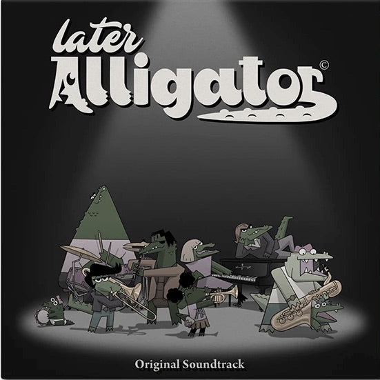 Later Alligator Vinyl Soundtrack