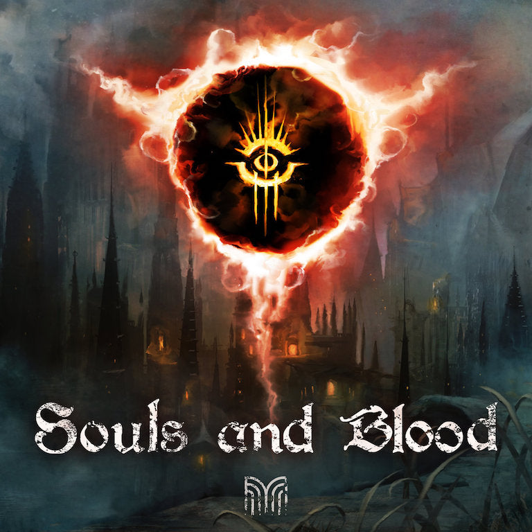 Souls and Blood (Music Inspired by Dark Souls & Bloodborne) CD