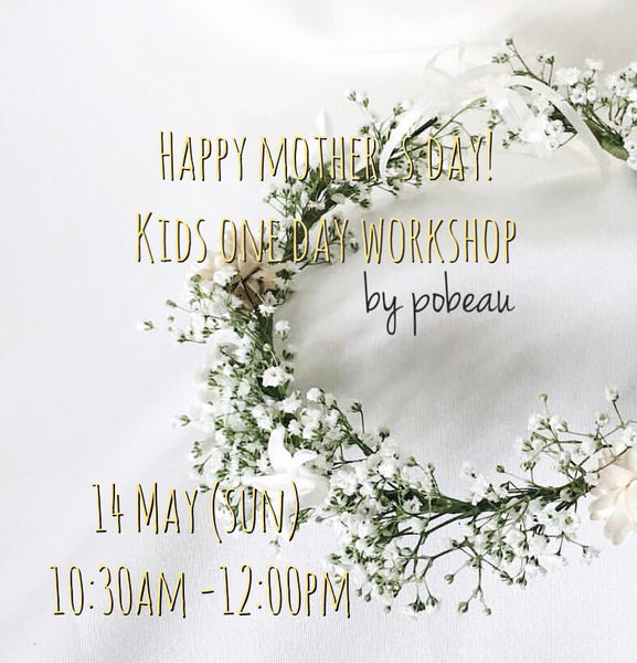 Mother's day kids' workshop - Pobeau