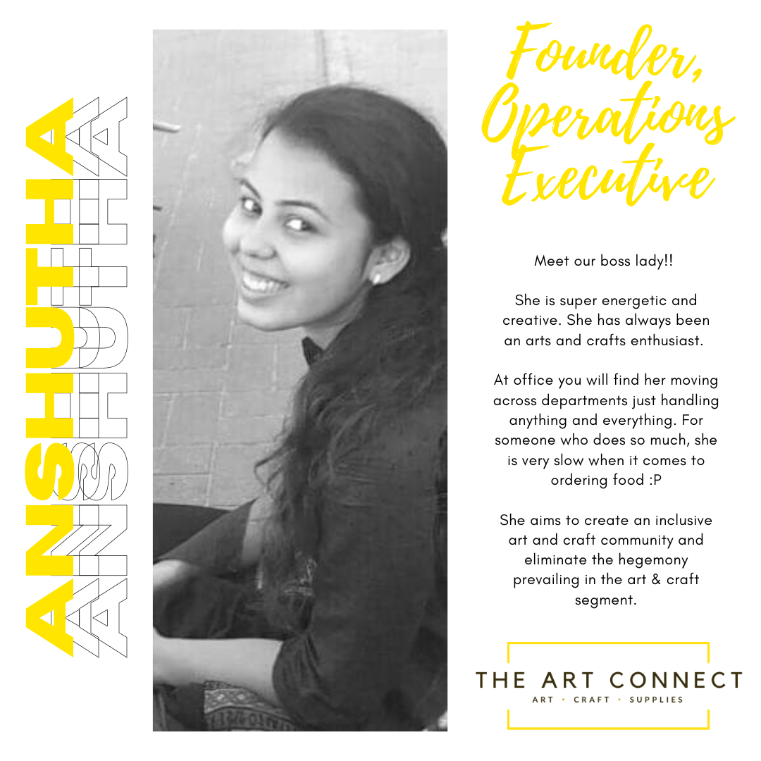 Anshutha - Founder, The Art Connect