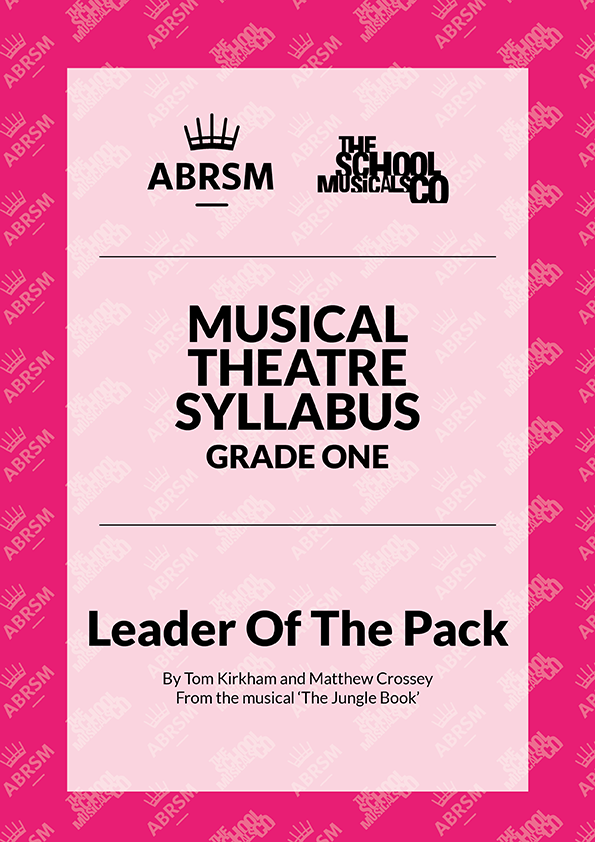 Leader Of The Pack - ABRSM Musical Theatre Syllabus Grade One
