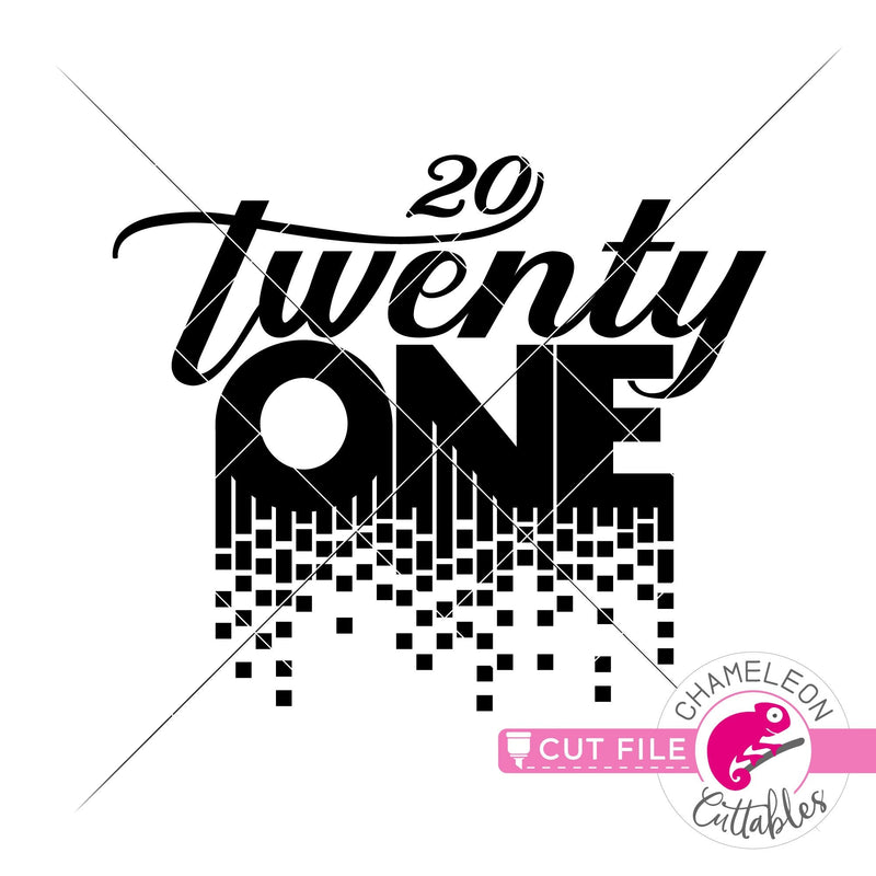 2021 Twenty Twenty One fancy New Year's Eve svg png dxf eps jpeg SVG DXF PNG Cutting File