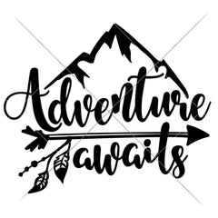 Adventure Awaits Svg Png Dxf Eps Svg Dxf Png Cutting File