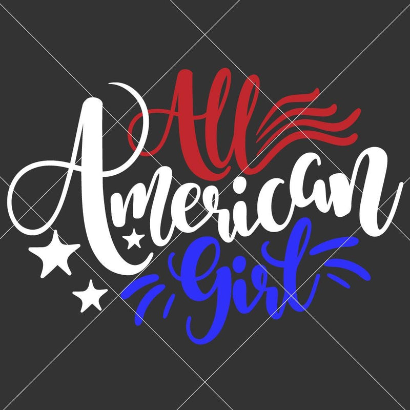 All American Girl Svg Png Dxf Eps Svg Dxf Png Cutting File