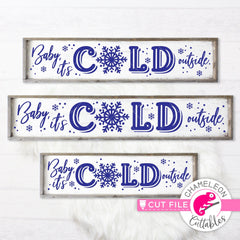 Baby its cold outside Snowflake horizontal svg png dxf SVG DXF PNG Cutting File