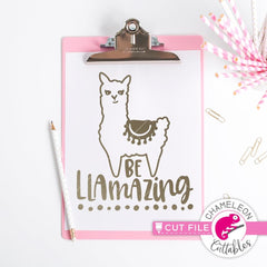 Be Llamazing Svg Png Dxf Eps Svg Dxf Png Cutting File