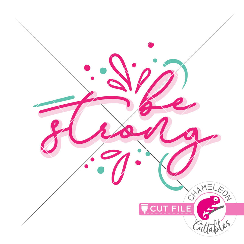 Be strong svg png dxf eps jpeg SVG DXF PNG Cutting File