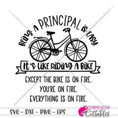 Being a Principal is easy funny svg png dxf eps SVG DXF PNG Cutting File