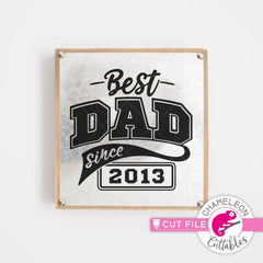 Best Dad since svg png dxf eps SVG DXF PNG Cutting File
