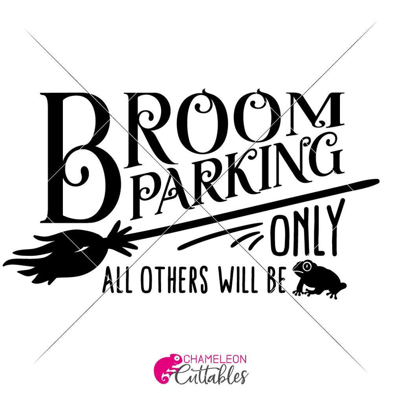 Broom Parking Only Svg Png Dxf Eps Svg Dxf Png Cutting File