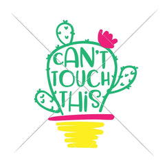 Cant touch this Cactus svg png dxf eps SVG DXF PNG Cutting File