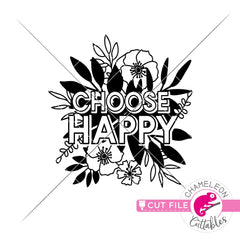 Choose Happy Flowers svg png dxf eps jpeg SVG DXF PNG Cutting File