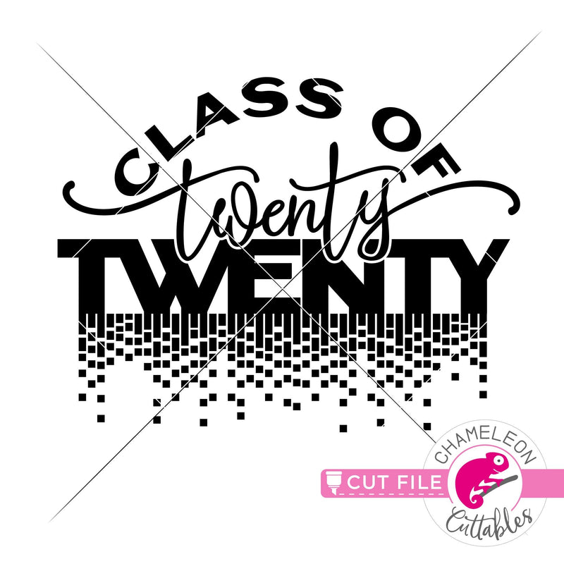 Class of 2020 graduation svg png dxf eps jpeg SVG DXF PNG Cutting File