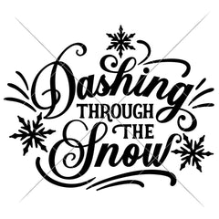 Dashing Through The Snow With Snowflakes Svg Png Dxf Eps Svg Dxf Png Cutting File