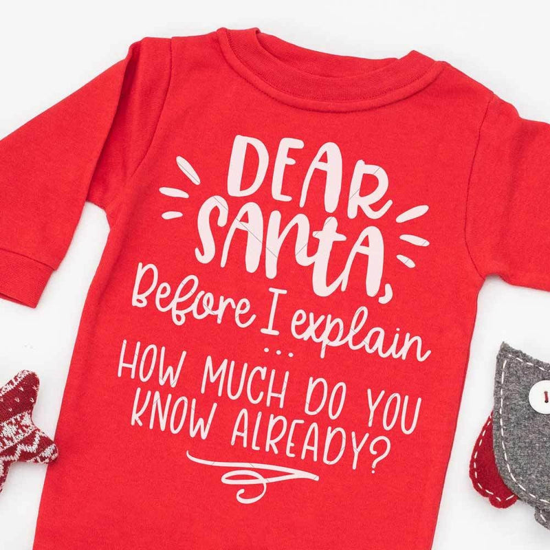 Dear Santa before I explain svg png dxf eps SVG DXF PNG Cutting File