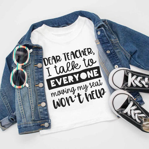 Dear Teacher I talk to everyone svg png dxf eps