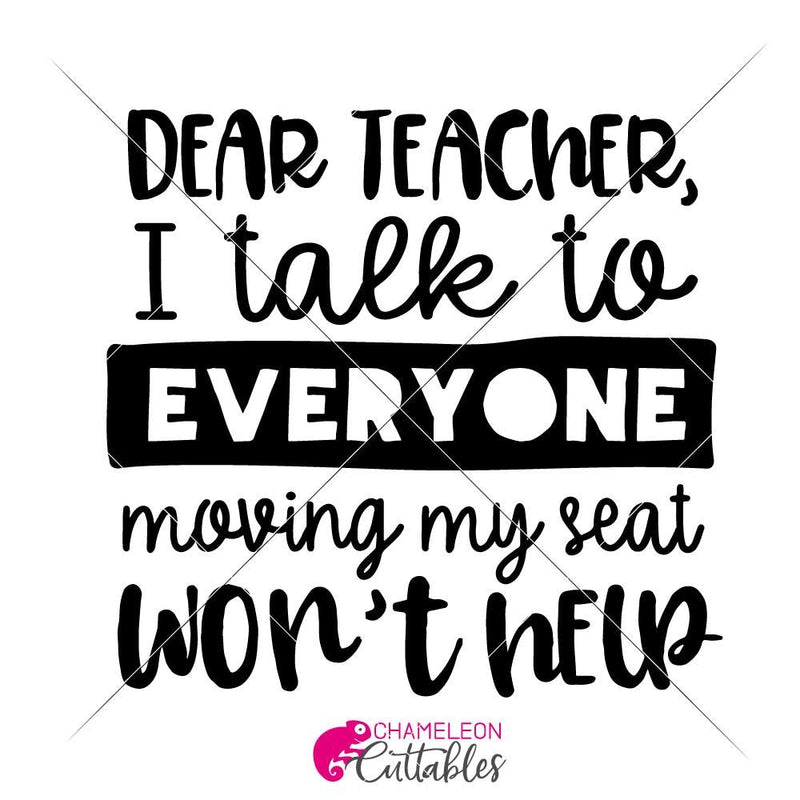 Dear Teacher I Talk To Everyone Svg Png Dxf Eps Svg Dxf Png Cutting File