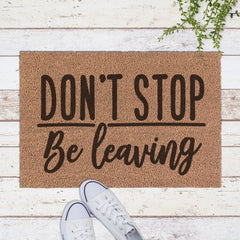 Dont stop be leaving svg png dxf eps SVG DXF PNG Cutting File