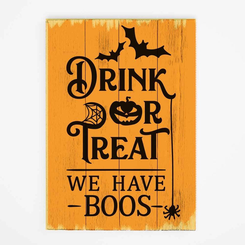 Drink Or Treat We Have Boos Svg Png Dxf Eps Svg Dxf Png Cutting File