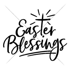 Easter Blessings Svg Png Dxf Eps Svg Dxf Png Cutting File