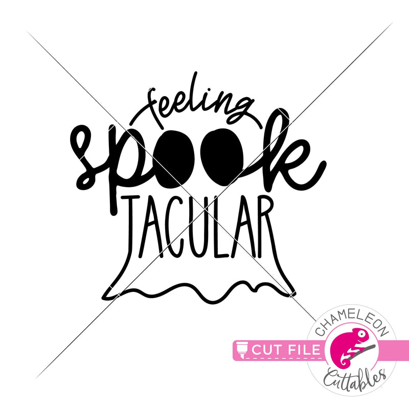 Feeling Spooktacular svg png dxf eps jpeg SVG DXF PNG Cutting File
