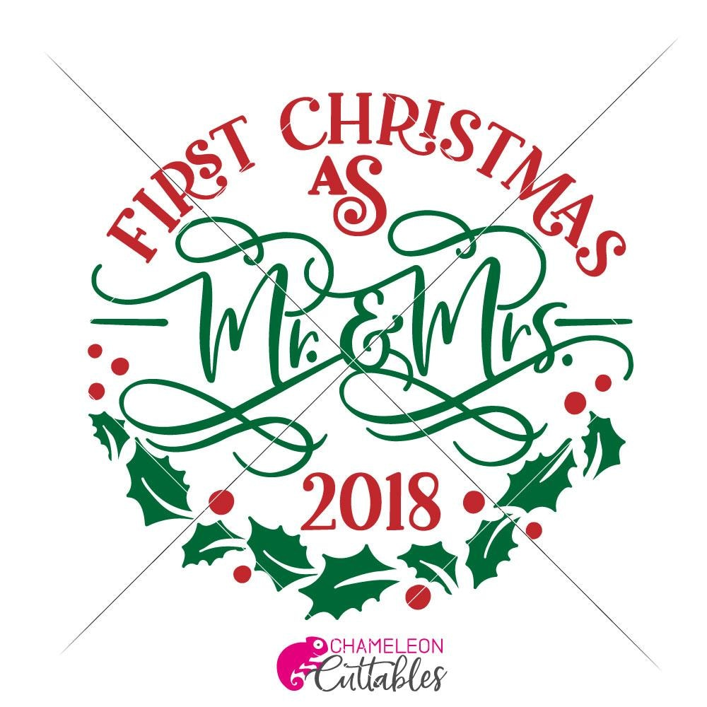 First Christmas As Mr And Mrs Svg Png Dxf Eps Chameleon Cuttables Llc