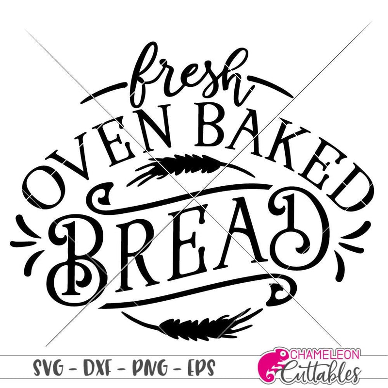 Fresh oven baked Bread vintage Farmhouse svg png dxf eps SVG DXF PNG Cutting File