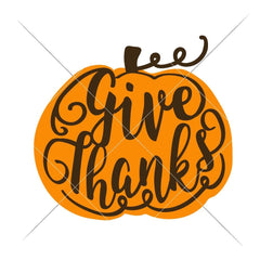 Give Thanks Pumpkin Layered Svg Png Dxf Eps Svg Dxf Png Cutting File