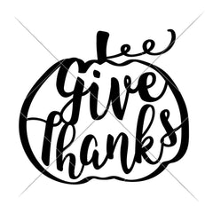 Give Thanks Pumpkin Svg Png Dxf Eps Svg Dxf Png Cutting File