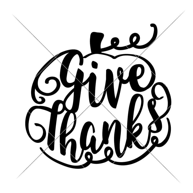 Give Thanks Pumpkin With Swirls Svg Png Dxf Eps Svg Dxf Png Cutting File