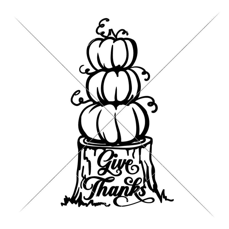 Give Thanks Pumpkins On Tree Stump Svg Png Dxf Eps Svg Dxf Png Cutting File