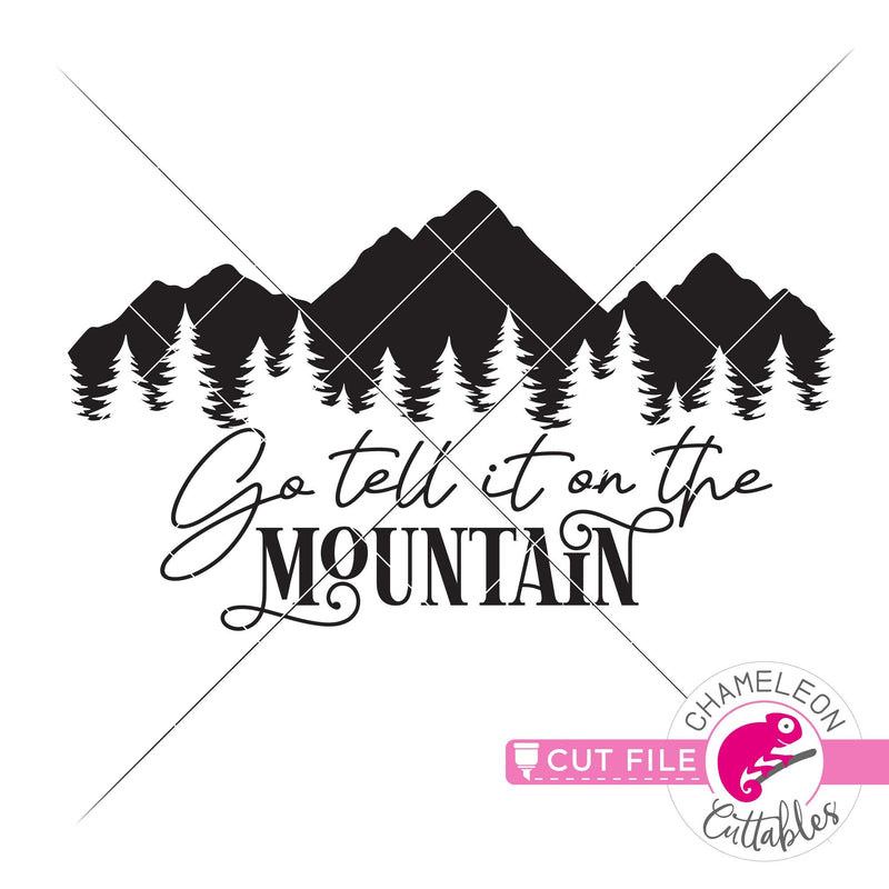 Go tell it on the mountain horizontal svg png dxf eps jpeg SVG DXF PNG Cutting File
