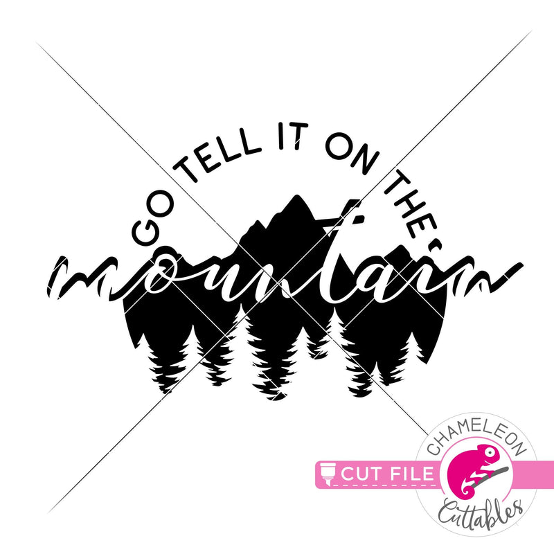 Go tell it on the mountain svg png dxf eps jpeg SVG DXF PNG Cutting File