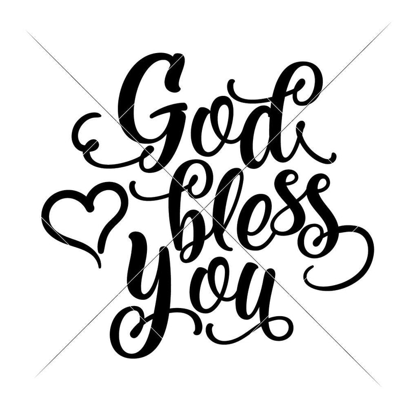 God Bless You Svg Png Dxf Eps Svg Dxf Png Cutting File