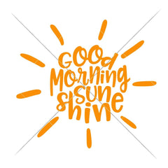 Good Morning Sunshine Svg Png Dxf Eps Svg Dxf Png Cutting File