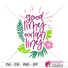 Good times and tan lines svg png dxf eps SVG DXF PNG Cutting File