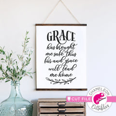 Grace has brought me safe thus far svg png dxf eps jpeg SVG DXF PNG Cutting File