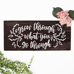 Grow Through What You Go Through Svg Png Dxf Eps Svg Dxf Png Cutting File