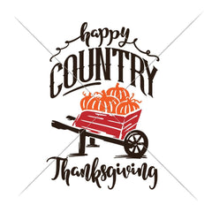Happy Country Thanksgiving Multi Color Svg Png Dxf Eps Svg Dxf Png Cutting File