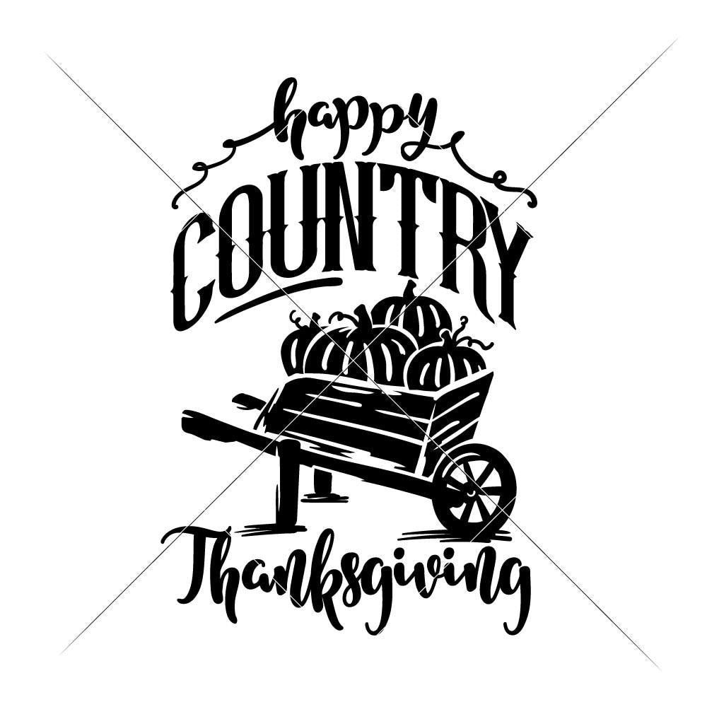 Happy Country Thanksgiving Svg Png Dxf Eps Chameleon Cuttables Llc