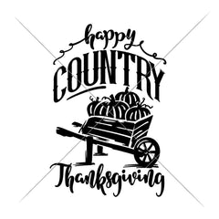 Happy Country Thanksgiving Svg Png Dxf Eps Svg Dxf Png Cutting File