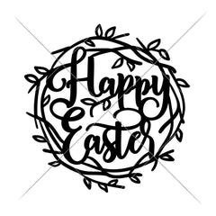 Happy Easter Nest Svg Png Dxf Eps Svg Dxf Png Cutting File