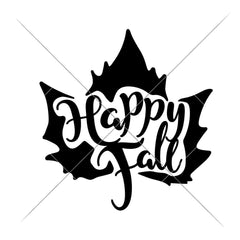 Happy Fall Leaf Svg Png Dxf Eps Svg Dxf Png Cutting File