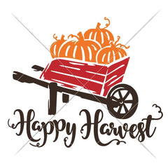Happy Harvest Wheel Barrow Svg Png Dxf Eps Svg Dxf Png Cutting File