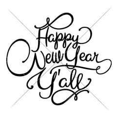 Happy New Year Yall Svg Png Dxf Eps Svg Dxf Png Cutting File