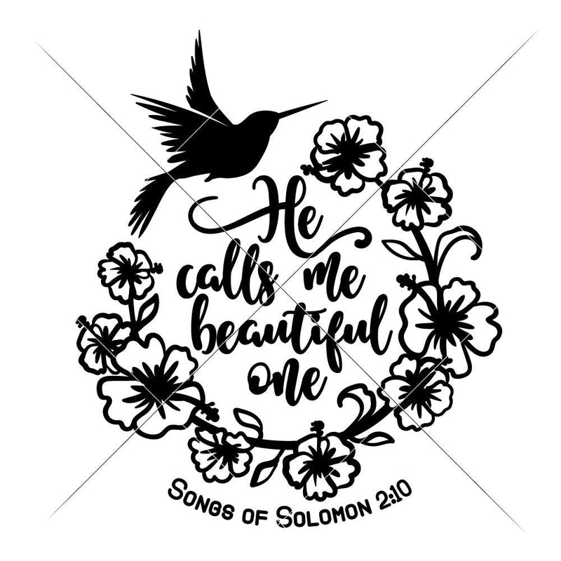 He Calls Me Beautiful One Svg Png Dxf Eps Svg Dxf Png Cutting File