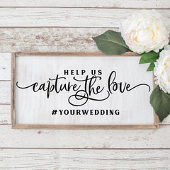 Help Us Capture The Love Instagram Wedding Sign Svg Png Dxf Eps Svg Dxf Png Cutting File